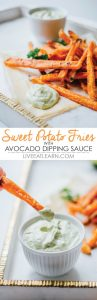 Crispy baked sweet potato fries with Greek yogurt avocado dipping sauce. A healthy fry recipe to quench your junk food snack craving!