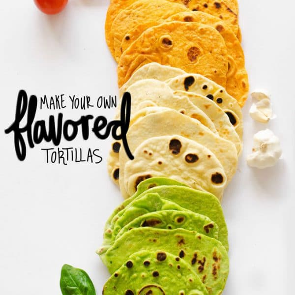 This Make Your Own Flavored Tortillas recipe is a quick and healthy way to make your own flavor-packed wraps