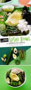 This Green Goddess Sushi Bowl recipe takes everything good about sushi and turns it into a hassle-free, mouth-wateringly delicious bowl.