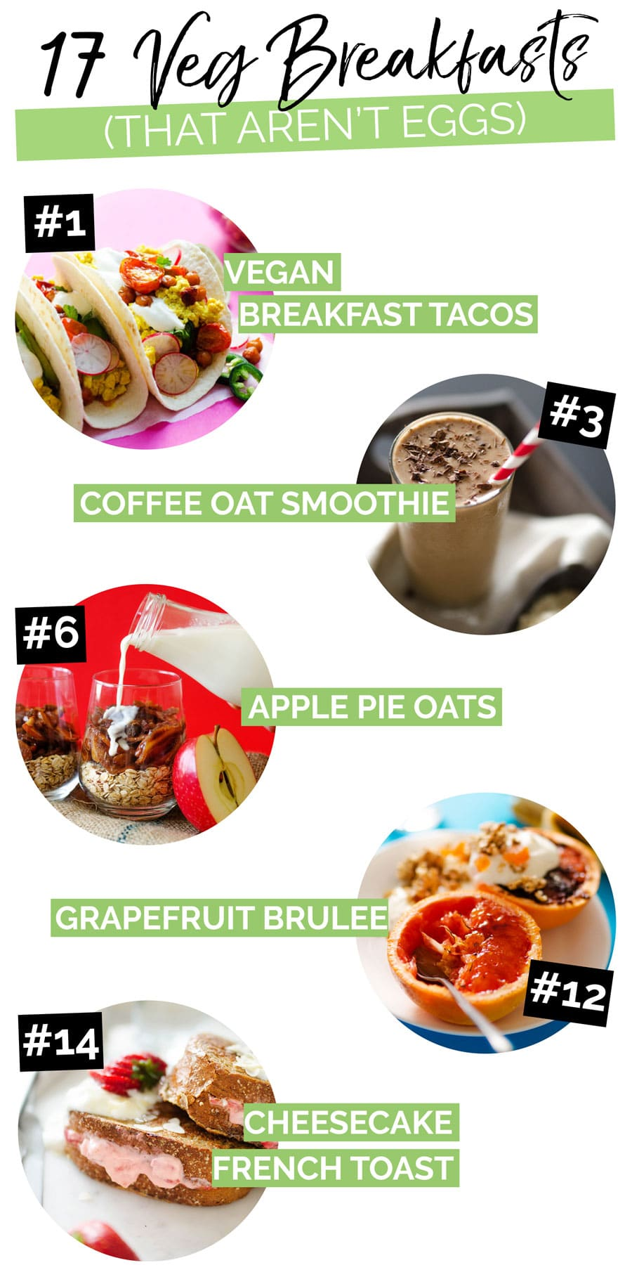 17 easy vegetarian breakfast ideas without eggs to inspire your mornings. From simple smoothies to 1 pan recipes, kickstart your day with these healthy, vegetarian egg-less breakfast recipes! #breakfast #breakfastrecipes #vegan #veganrecipes #vegetarian #vegetarianrecipes #easyrecipes #healthy recipes