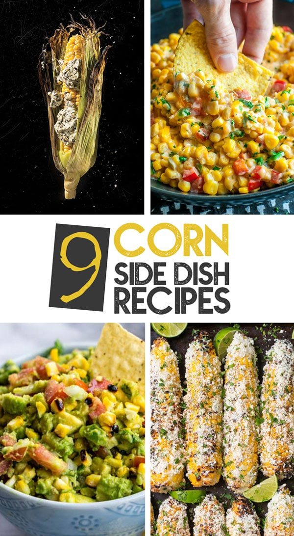Corn side dish recipes to inspire your summertime dinners, from the classic corn on the cob to delicious twists on easy corn salads. #corn #cornonthecob #sidedish #healthyrecipes #easyrecipes #summerfood