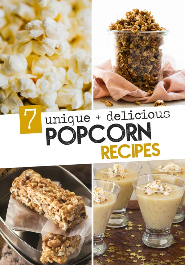 There's more than meets the kernel when it comes to this whole grain. Here are 7 unique and healthy popcorn recipes to try out, from breakfast to dinner!