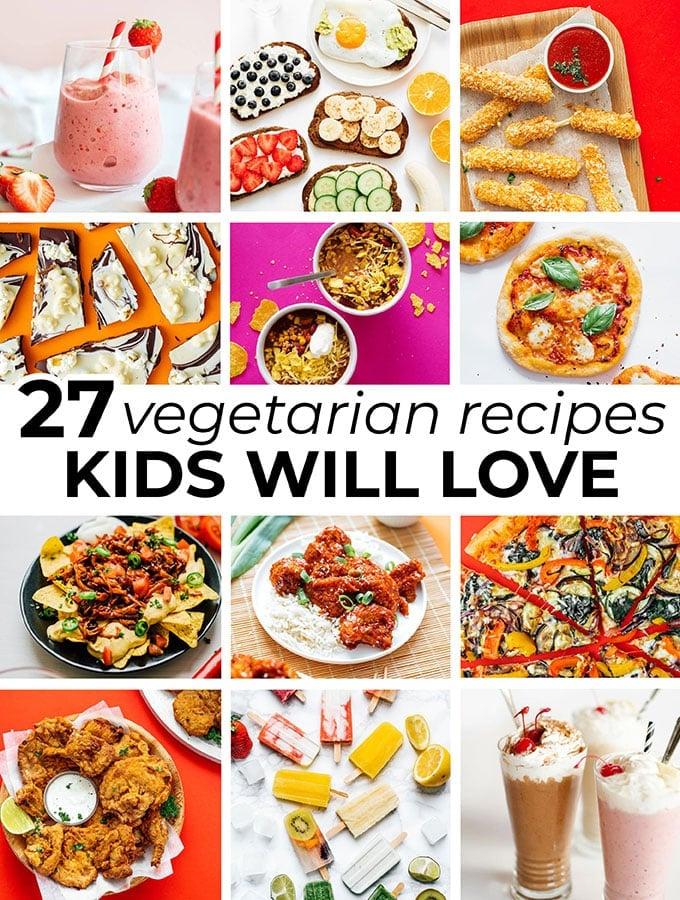 10 Vegetarian Recipes Kids Will Love  Live Eat Learn