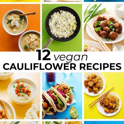 Collage of vegan cauliflower recipes