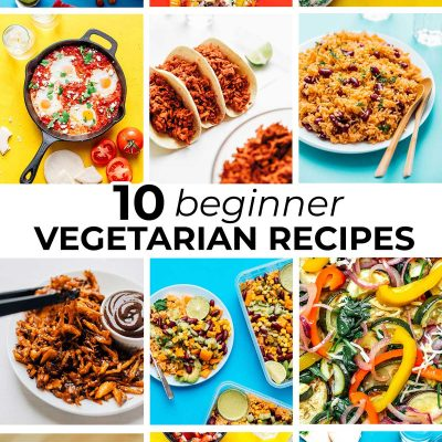 Collage of recipes for beginner vegetarians