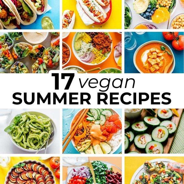 Collage of vegan summer recipes