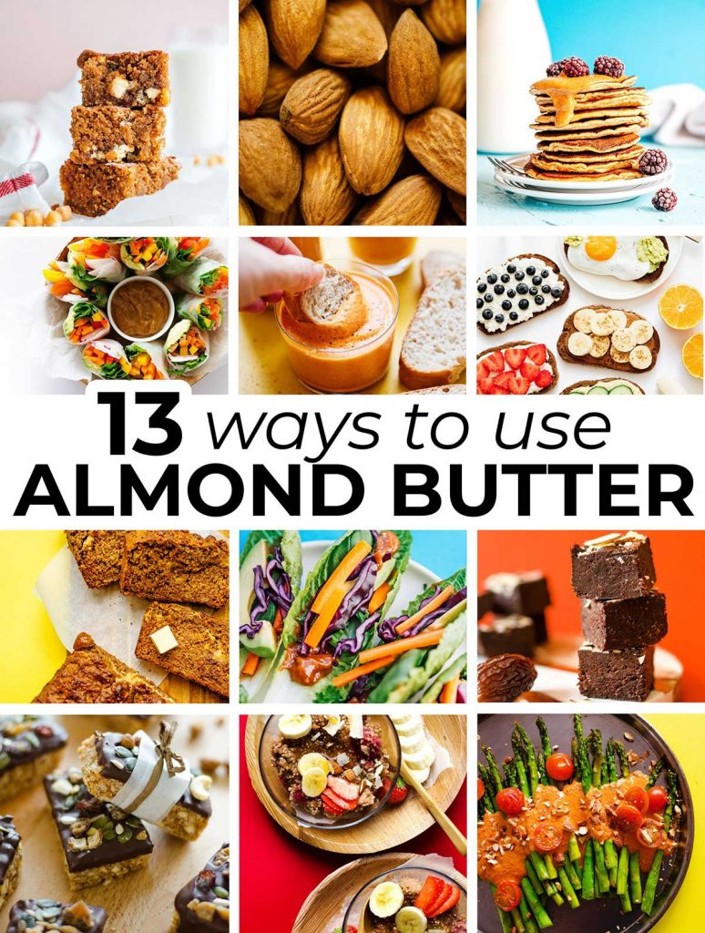 Image collage including the featured photos from 13 ways to use almond butter